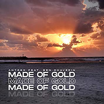 Made Of Gold (feat. Ben Chaverin)