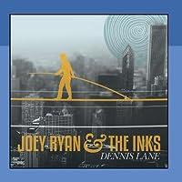 Dennis Lane by Joey Ryan & The Inks