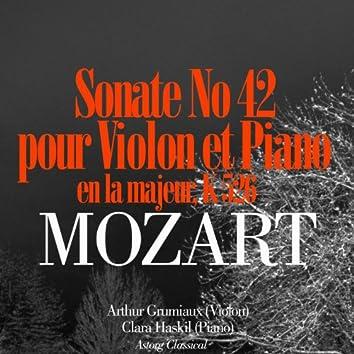 Mozart: Sonate No. 42 en la majeur pour violon et piano, K. 526