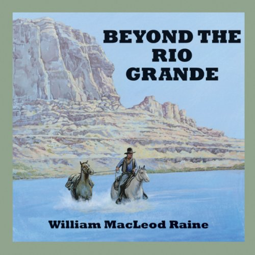 Beyond the Rio Grande cover art