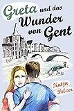 Greta und das Wunder von Gent