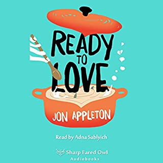 Ready to Love                   By:                                                                                                                                 Jon Appleton                               Narrated by:                                                                                                                                 Adna Sablyich                      Length: 9 hrs and 48 mins     Not rated yet     Overall 0.0