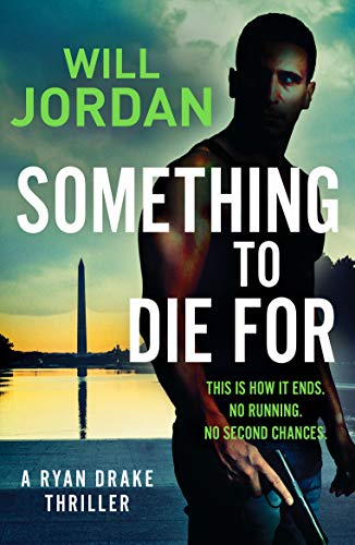 Something to Die For (Ryan Drake, Band 9)