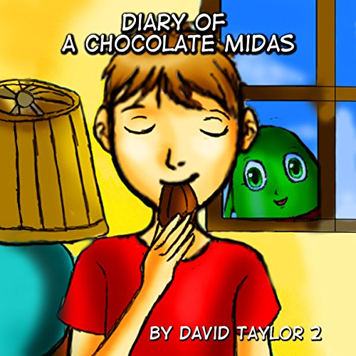 Diary of a Chocolate Midas                   By:                                                                                                                                 David Taylor 2                               Narrated by:                                                                                                                                 Robert G. Davis                      Length: 23 mins     Not rated yet     Overall 0.0