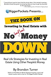 The Book on Investing In Real Estate with No (and Low) Money