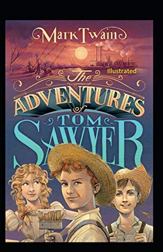 The Adventures of Tom Sawyer Illustrated