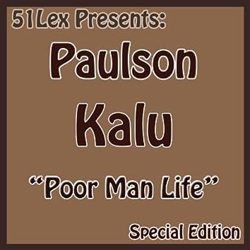 51 Lex Presents Poor Man Life