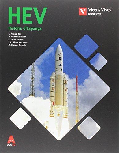 HEV (HISTORIA ESPANYA VALENCIA) BATX AULA 3D: 000001 - 9788468236223