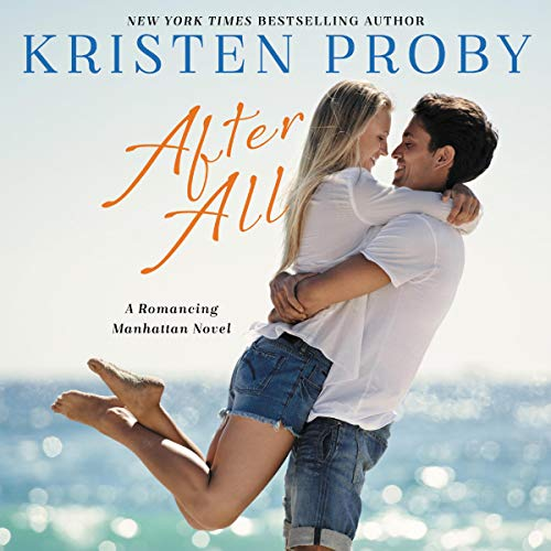 After All: A Romancing Manhattan Novel Audiobook By Kristen Proby cover art