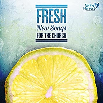 Fresh: New Songs for the Church