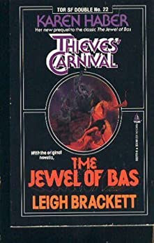 Thieves' Carnival/The Jewel of Bas 0812502728 Book Cover