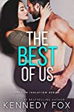 The Best of Us (Love in Isolation Book 2)
