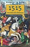 1515 - L'invention de la Renaissance