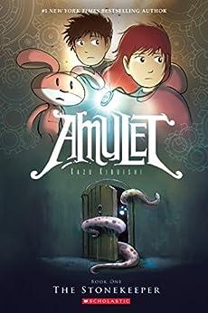 The Stonekeeper (Amulet #1) by [Kazu Kibuishi]