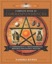 Download Llewellyn's Complete Book of Correspondences: A Comprehensive & Cross-Referenced Resource for Pagans & Wiccans (Llewellyn's Complete Book Series (4)) PDF