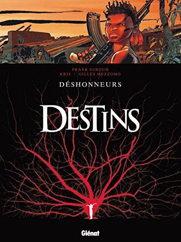 Destins - Tome 06: Déshonneurs
