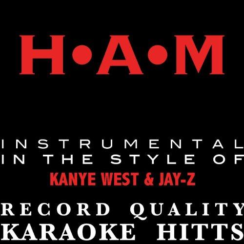 H•a•m - (Kanye West & Jay-Z Tribute) [Instrumental/Karaoke] - Single