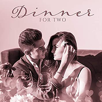 Dinner for Two (Romantic Music Background)