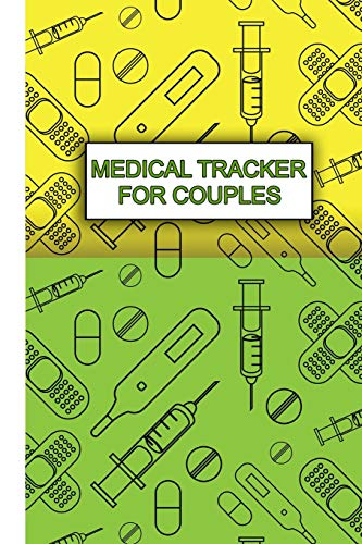 Medical Tracker for Couples - Pocket Version: Couples-Style Record Keeping for Best Health