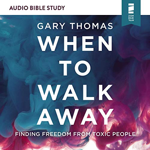 When to Walk Away: Audio Bible Studies cover art