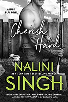 Cherish Hard (Hard Play Book 1) by [Nalini Singh]
