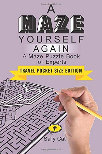 A Maze Yourself Again: Travel Pocket Size Edition (Activities for your Travels, Road Trips & Flight Delays, Band 2)
