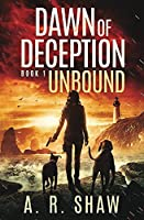 Unbound: A Post-Apocalyptic Thriller (Dawn of Deception)