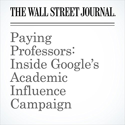 Paying Professors: Inside Google's Academic Influence Campaign copertina