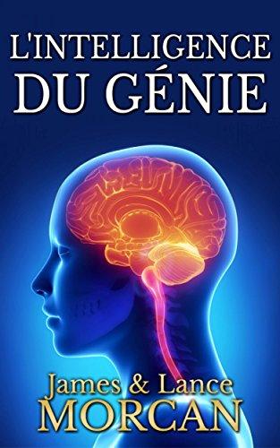 Download L'intelligence du génie (French Edition) B06Y2M59J5