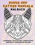Hunde und Katzen Mandala - Malbuch - Bloodhounds, Scottish Fold, Gordon Setter, Ragamuffin, Pyrenäenhirten und mehr