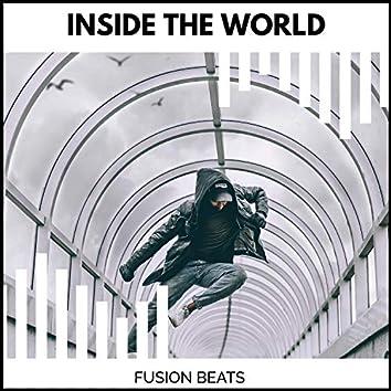 Inside The World - Fusion Beats