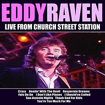 Eddy Raven Live From Church Street Station