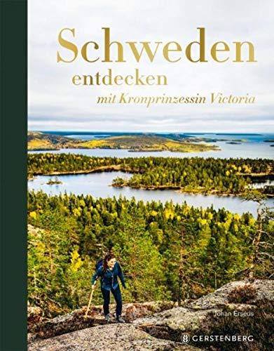 Buchseite und Rezensionen zu 'Schweden entdecken: mit Kronprinzessin Victoria' von Johan Erseus