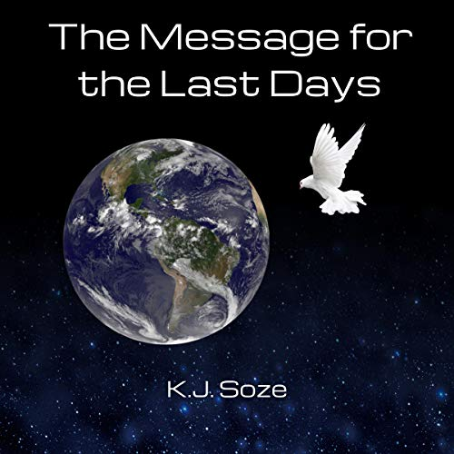 The Message for the Last Days cover art
