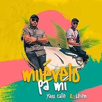 Muévelo Pa' Mi (feat. Leien)