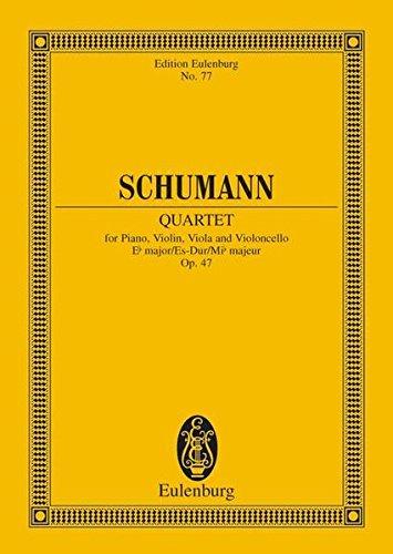 Klavierquartett Es-Dur: op. 47. Klavier, Violine, Viola und Violoncello. Studienpartitur. (Eulenburg Studienpartituren)