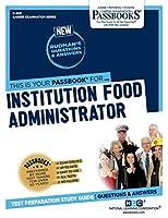 Institution Food Administrator (Career Examination)