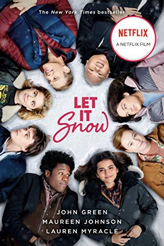 Let It Snow: Three Holiday Romances by [John Green, Lauren Myracle, Maureen Johnson]