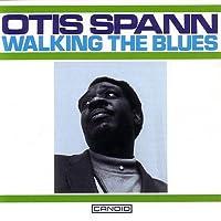 Walkin' The Blues by Otis Spann (2003-03-07)
