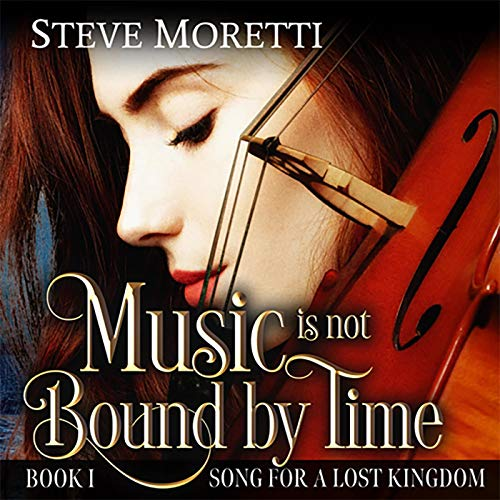 Song for a Lost Kingdom: Book 1 Audiobook By Steve Moretti cover art