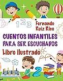 Cuentos infantiles para ser escuchados: Libro ilustrado (En B/N, gran tamaño 21,5 x 28 cm. - Emocion...