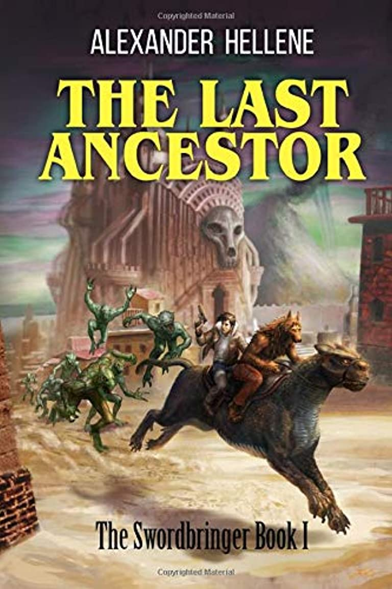 蒸気蜂一晩The Last Ancestor: The Swordbringer Book 1