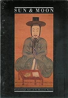 Sun & moon: Traditional arts of Yi Dynasty Korea