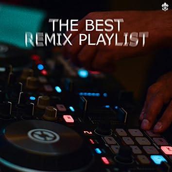 The Best Remix Playlist
