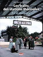 Les trains des stations thermales