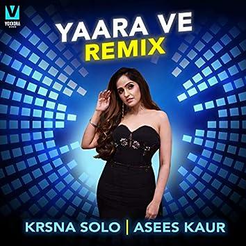 Yaara Ve (Remix)