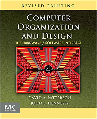 Computer Organization and Design: The Hardware/Software...
