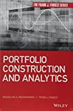 Portfolio Modeling Management: Portfolio Construction and Analysis with Illustrations Using R and Excel