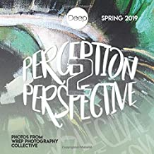 Perception 2 Perspective: WREP Youth Photography Collective
