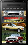 Mercedes-Benz, The SL story, R107, C107 with buyer's guide and chassis number/data card explanation: From the 280SL to the 500SLC, updated March 2018 (English Edition)